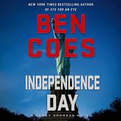 Independence Day: A Dewey Andreas Novel Audiobook, by Ben Coes