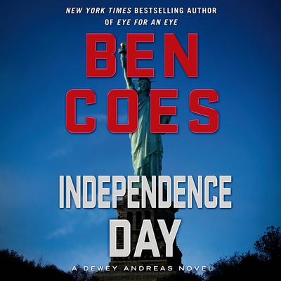 Independence Day: A Dewey Andreas Novel Audiobook, by