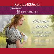 The Truth about Lady Felkirk, by Christine Merrill