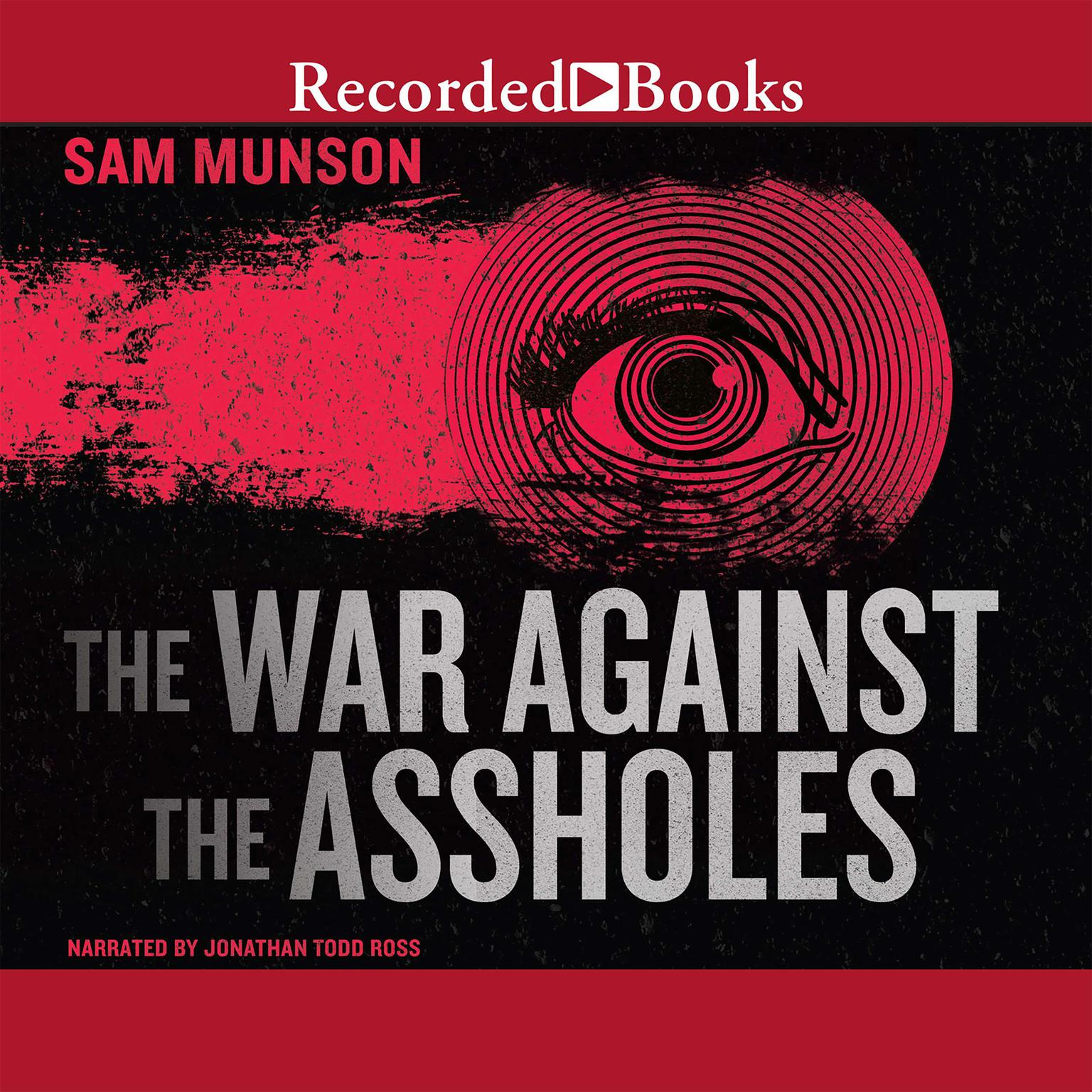 Printable The War Against the Assholes Audiobook Cover Art