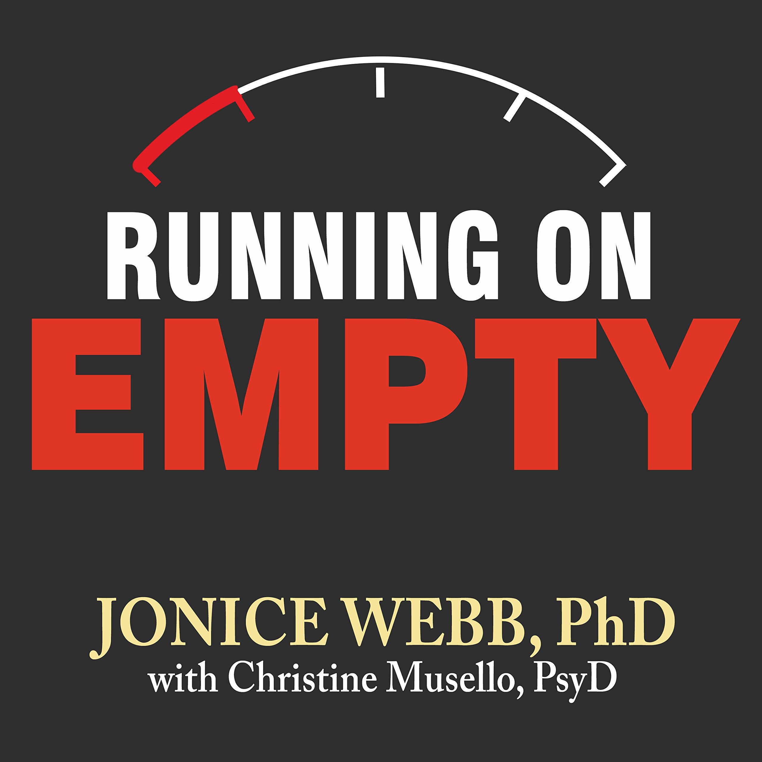 Printable Running on Empty: Overcome Your Childhood Emotional Neglect Audiobook Cover Art