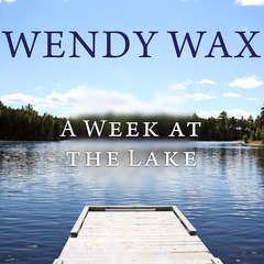 A Week at the Lake Audiobook, by Wendy Wax
