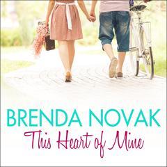 This Heart of Mine Audiobook, by Brenda Novak