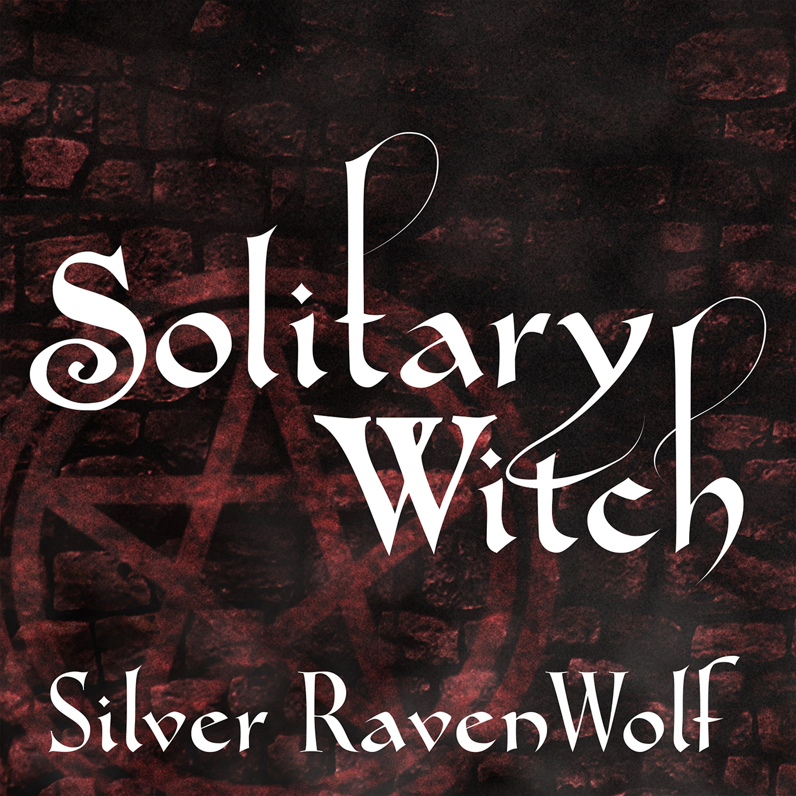 Printable Solitary Witch: The Ultimate Book of Shadows for the New Generation Audiobook Cover Art