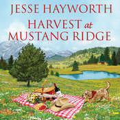 Harvest at Mustang Ridge, by Jesse Hayworth