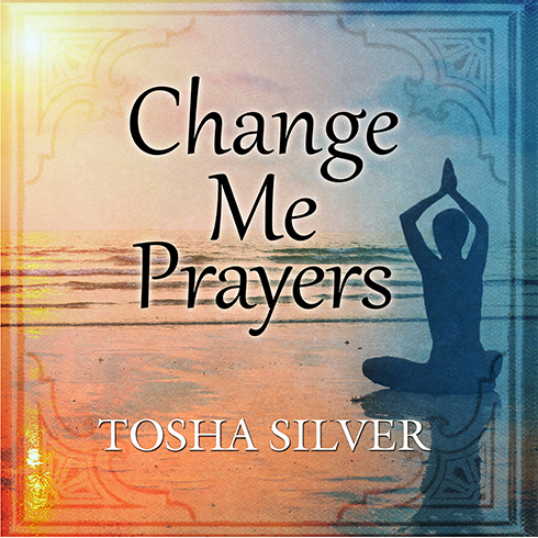 Printable Change Me Prayers: The Hidden Power of Spiritual Surrender Audiobook Cover Art