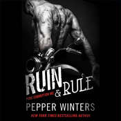 Ruin & Rule Audiobook, by Pepper Winters
