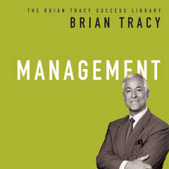Management: The Brian Tracy Success Library Audiobook, by Brian Tracy