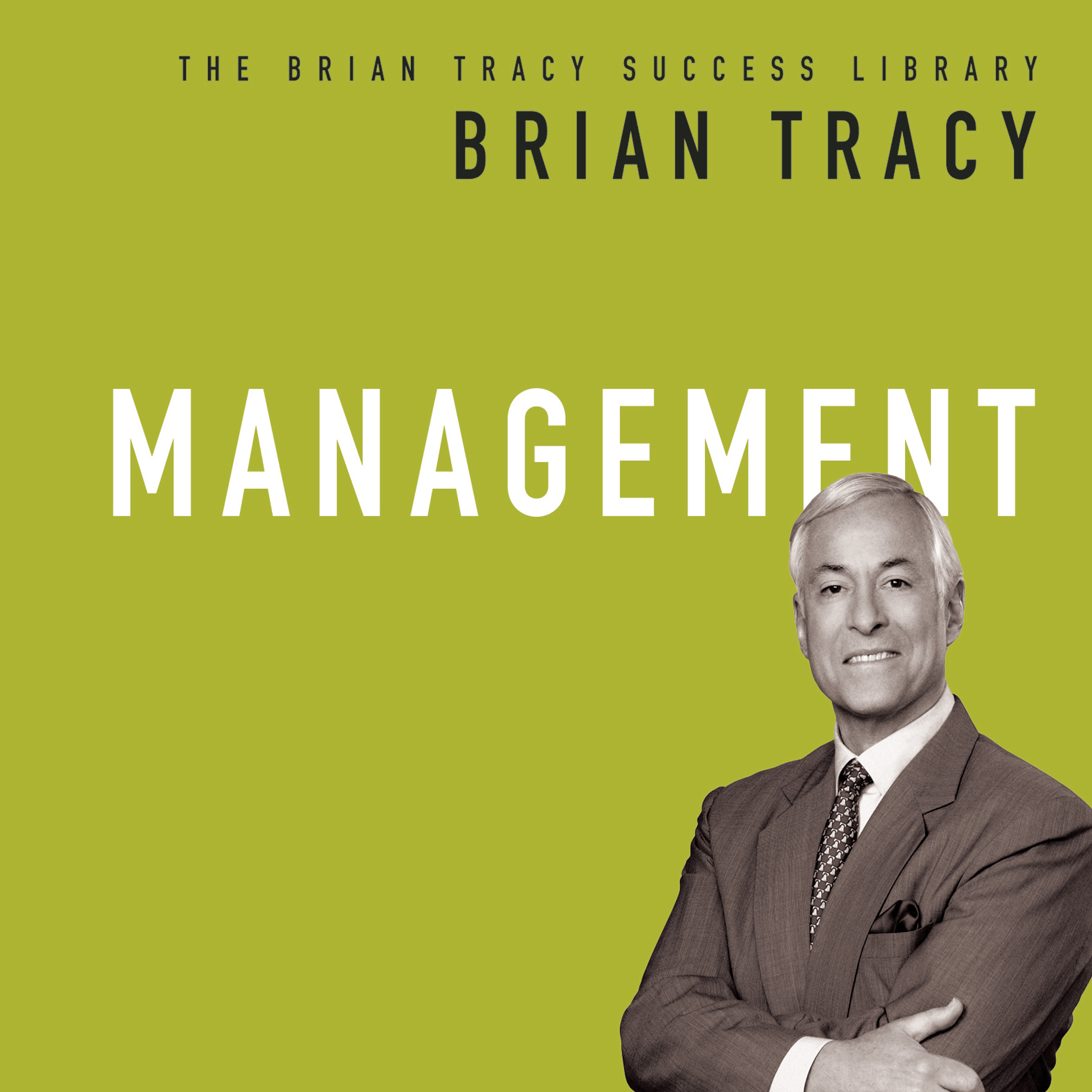 Printable Management: The Brian Tracy Success Library Audiobook Cover Art
