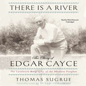 There Is a River: The Story of Edgar Cayce, by Thomas Sugrue
