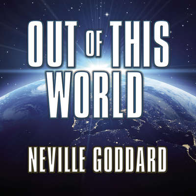 Out This World: Thinking Fourth-Dimensionally  Audiobook, by