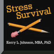 Stress Survival Audiobook, by Kerry L. Johnson