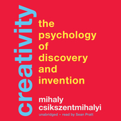 Creativity: The Psychology of Discovery and Invention Audiobook, by Mihaly Csikszentmihalyi, Mihály Csíkszentmihályi