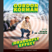 The Dragonfly Effect Audiobook, by Gordon Korman