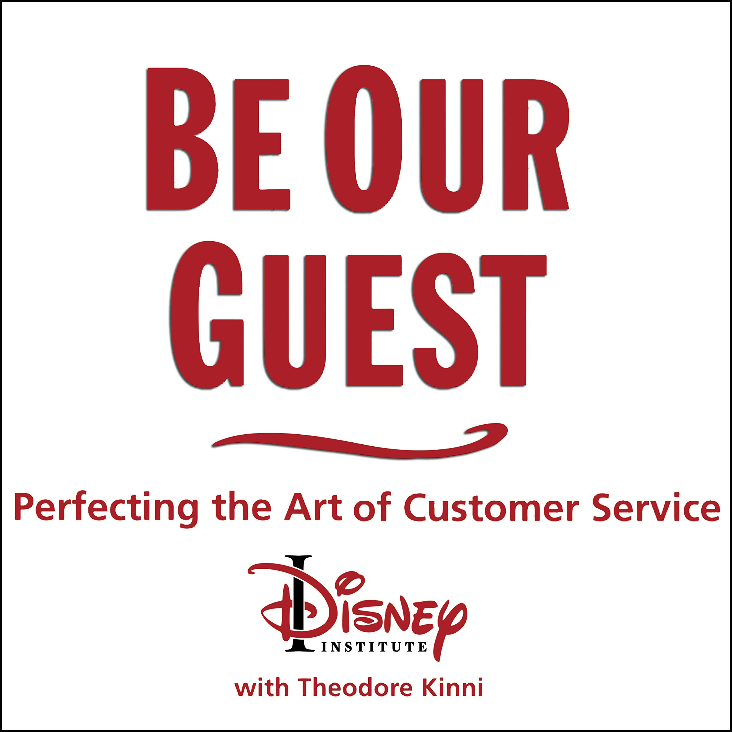 Printable Be Our Guest: Perfecting the Art of Customer Service Audiobook Cover Art