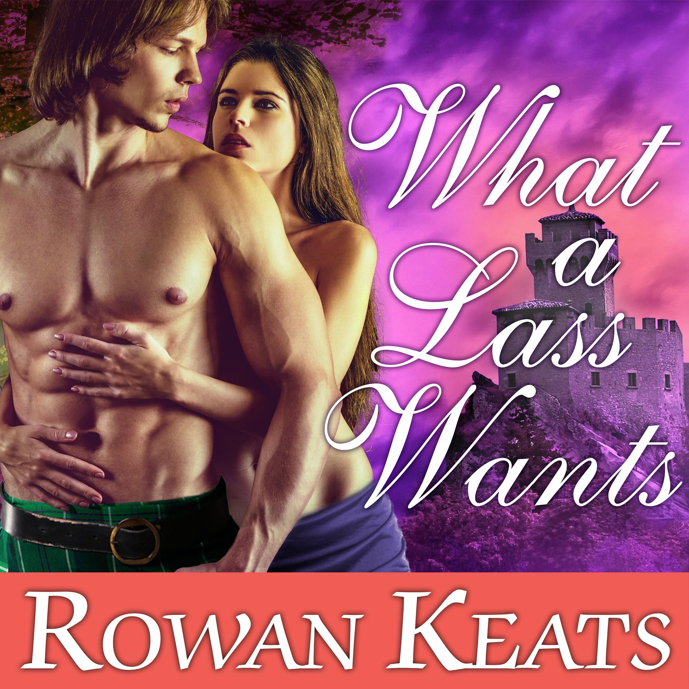 Printable What a Lass Wants: A Claimed by the Highlander Novel Audiobook Cover Art