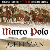 Marco Polo: The Journey That Changed the World Audiobook, by John Man
