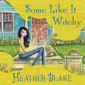 Some Like It Witchy: A Wishcraft Mystery Audiobook, by Heather Blake
