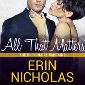 All That Matters Audiobook, by Erin Nicholas