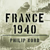 France 1940: Defending the Republic Audiobook, by Philip Nord