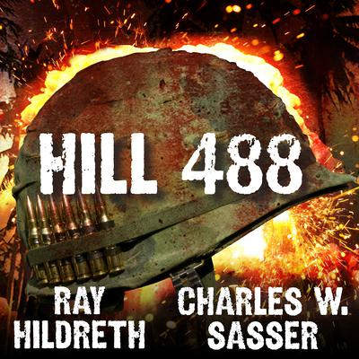 Hill 488 Audiobook, by Ray Hildreth