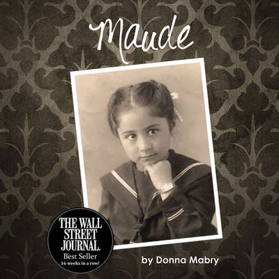 Maude Audiobook, by Donna Mabry