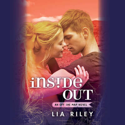 Inside Out Audiobook, by Lia Riley