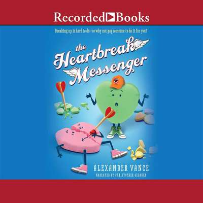 Heartbreak Messenger Audiobook, by Alexander Vance