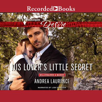 His Lovers Little Secret Audiobook, by Andrea Laurence