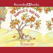 Sophie's Squash, by Pat  Zietlow Miller