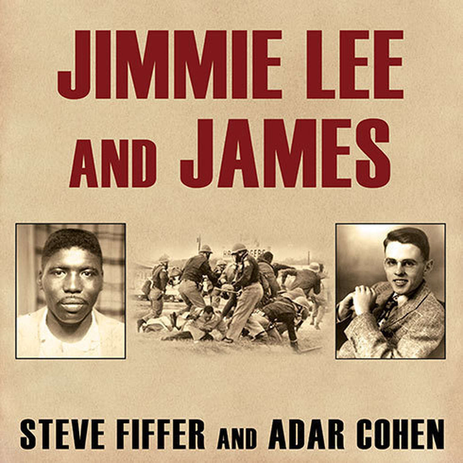Printable Jimmie Lee and James: Two Lives, Two Deaths, and the Movement That Changed America Audiobook Cover Art