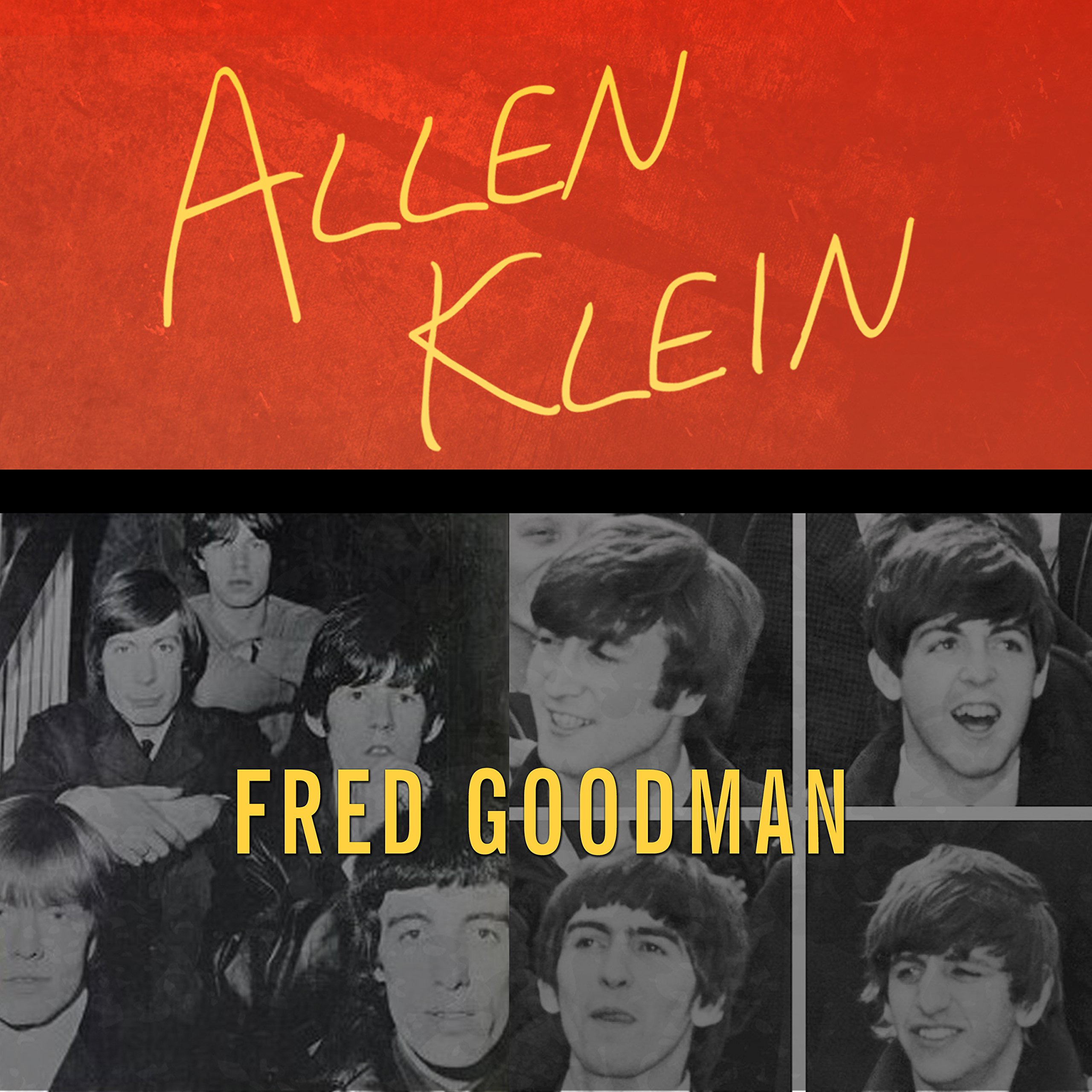 Printable Allen Klein: The Man Who Bailed Out the Beatles, Made the Stones, and Transformed Rock & Roll Audiobook Cover Art