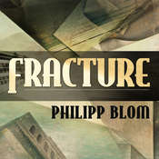 Fracture: Life and Culture in the West, 1918-1938 Audiobook, by Philipp Blom