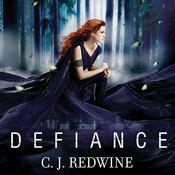 Defiance Audiobook, by C. J. Redwine