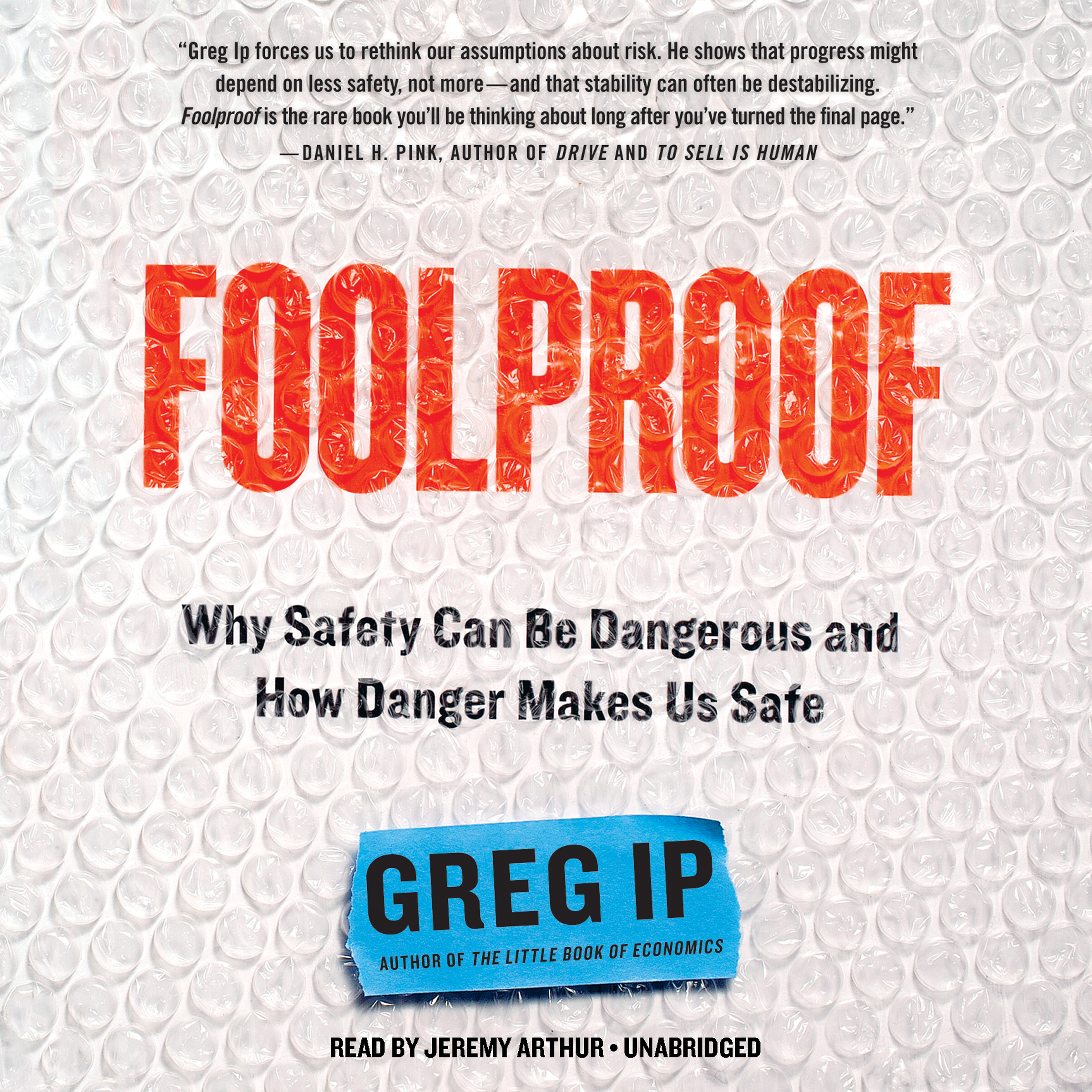 Printable Foolproof: Why Safety Can Be Dangerous and How Danger Makes Us Safe Audiobook Cover Art