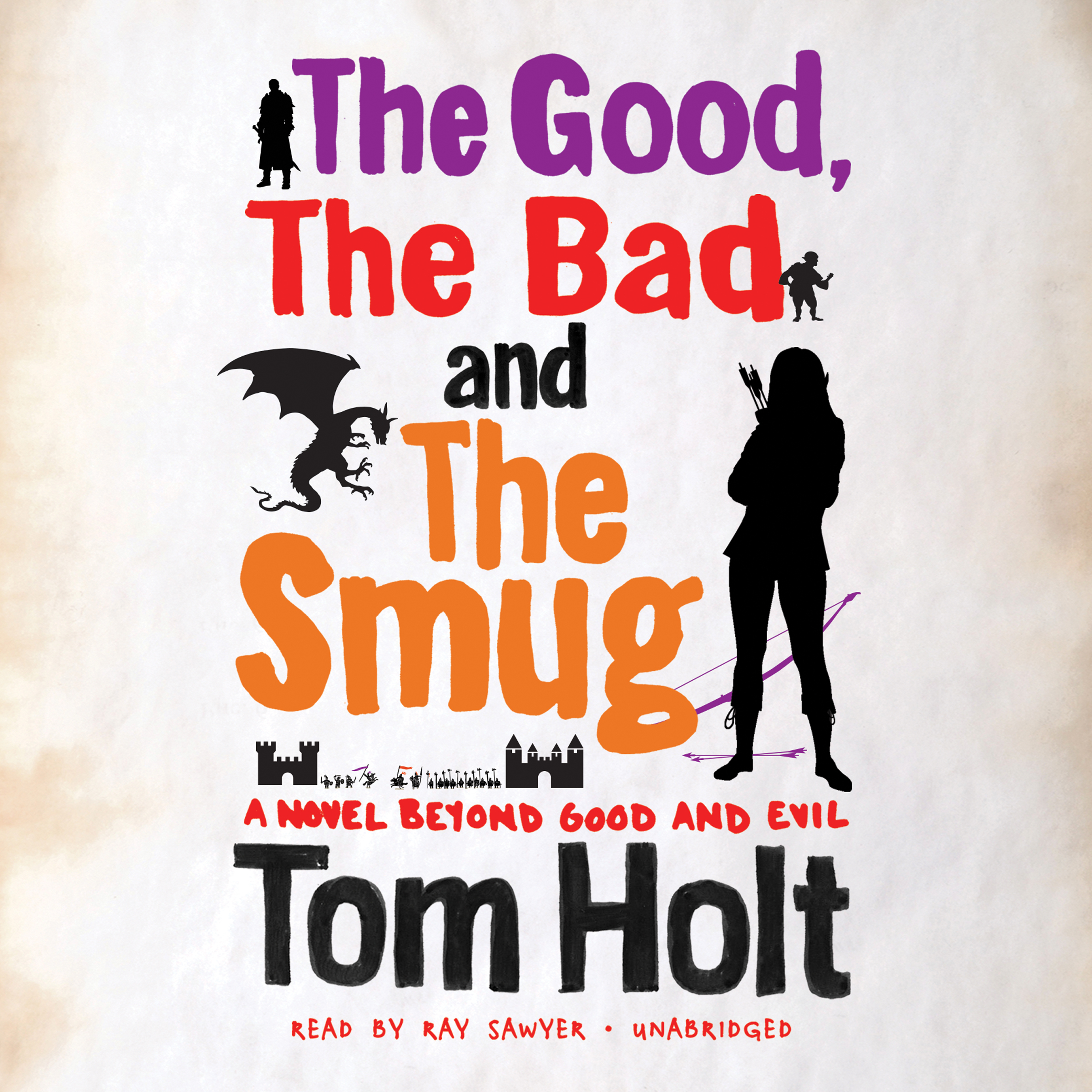 Printable The Good, the Bad, and the Smug: A Novel beyond Good and Evil Audiobook Cover Art