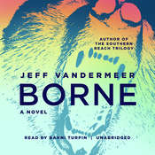 Borne Audiobook, by Jeff VanderMeer