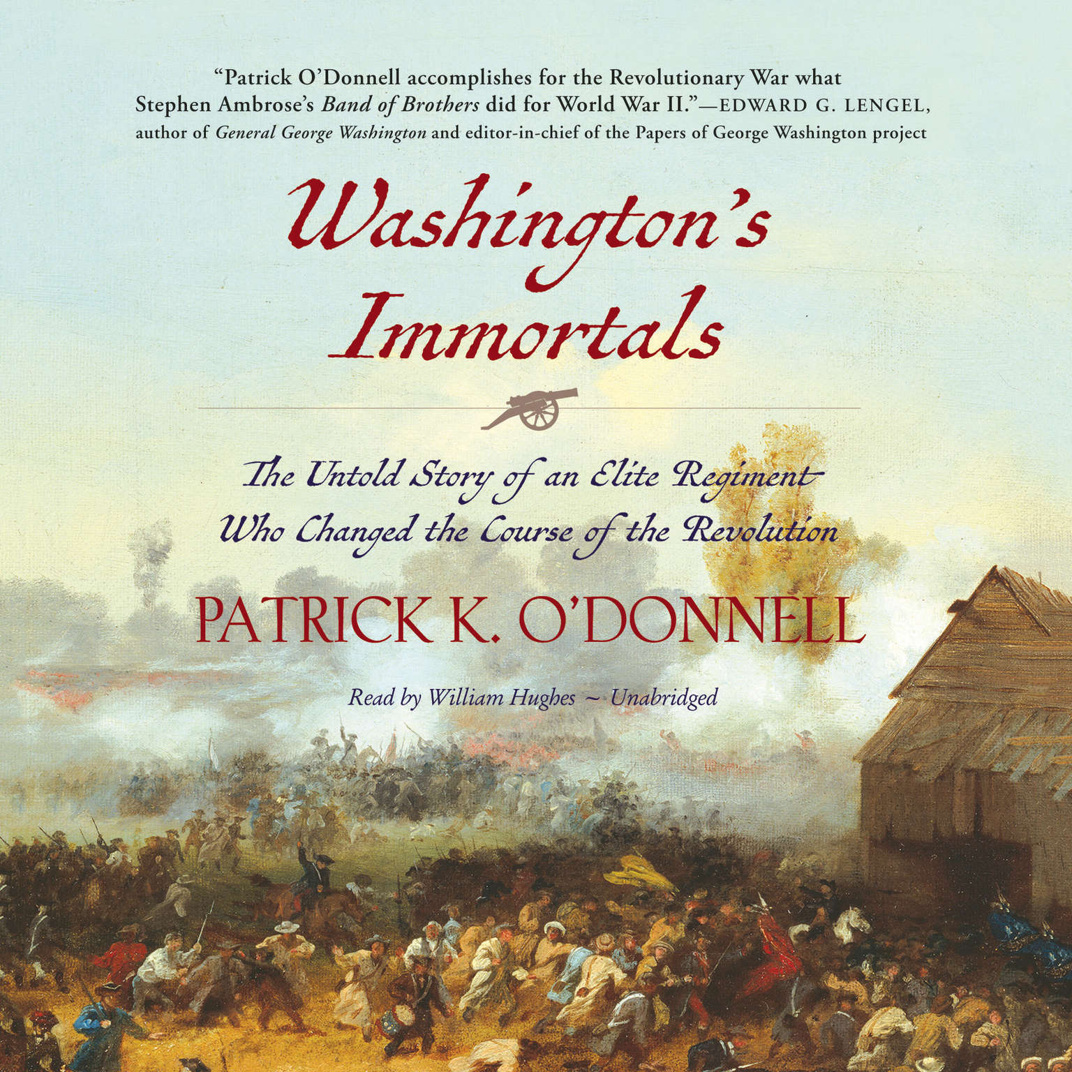 Printable Washington's Immortals: The Untold Story of an Elite Regiment Who Changed the Course of the Revolution Audiobook Cover Art