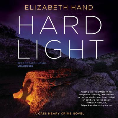 Hard Light: A Cass Neary Crime Novel Audiobook, by Elizabeth Hand