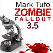 Zombie Fallout 3.5: Dr. Hugh Mann, by Mark Tufo
