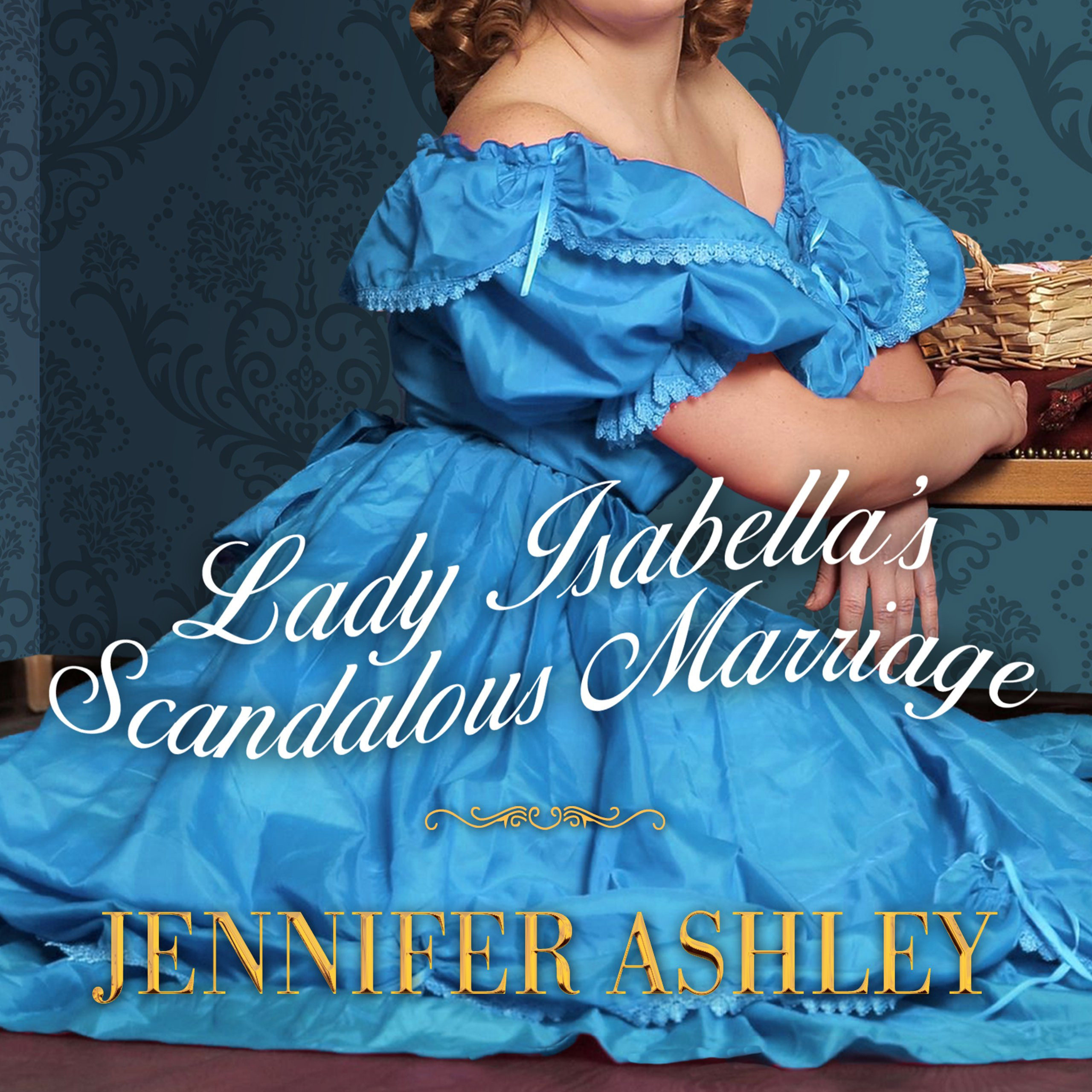 Printable Lady Isabella's Scandalous Marriage Audiobook Cover Art