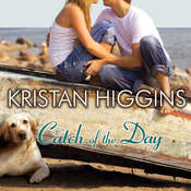 Catch of the Day, by Kristan Higgins