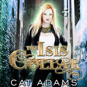 The Isis Collar Audiobook, by Cat Adams