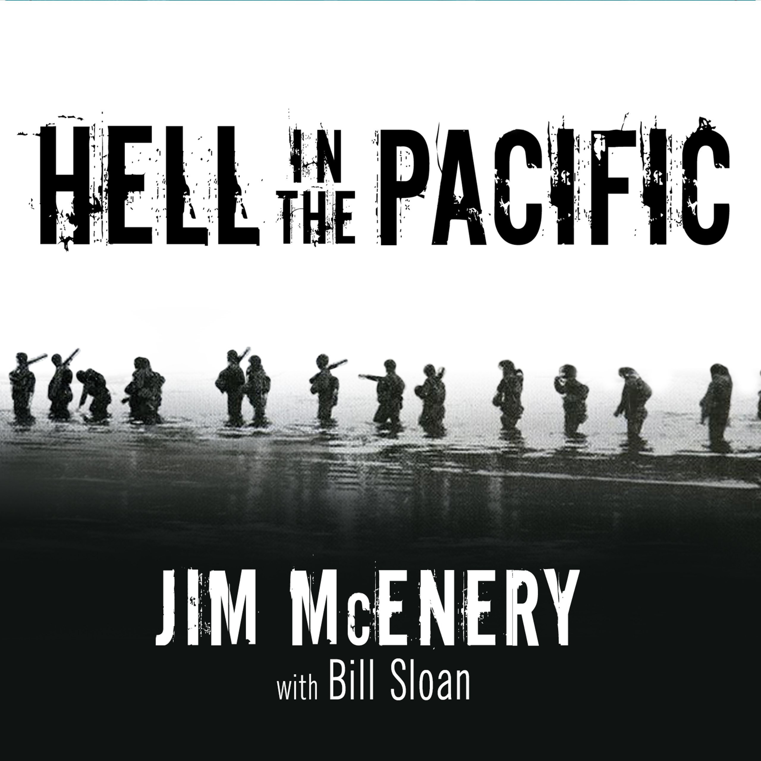 Printable Hell in the Pacific: A Marine Rifleman's Journey from Guadalcanal to Peleliu Audiobook Cover Art