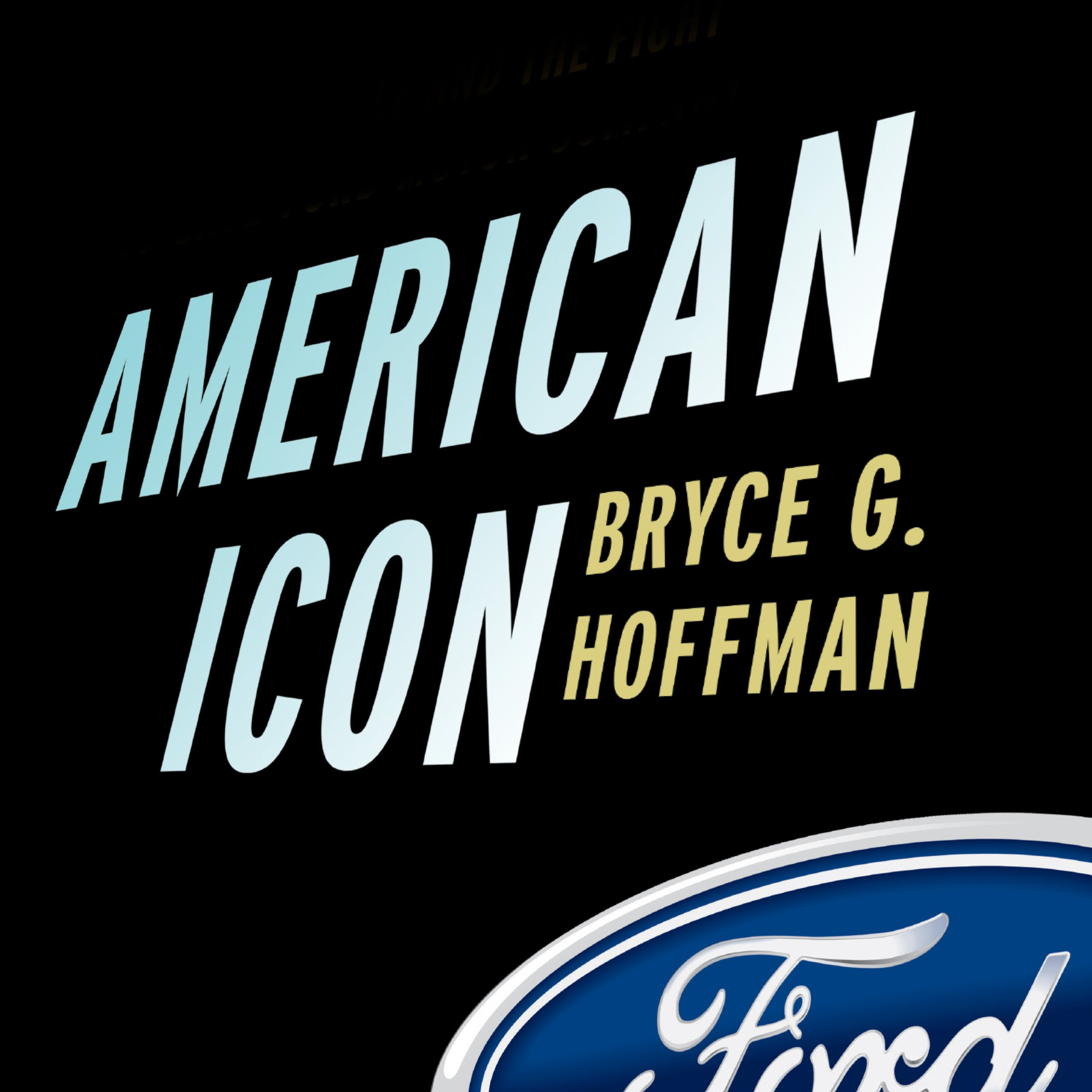 Printable American Icon: Alan Mulally and the Fight to Save Ford Motor Company Audiobook Cover Art