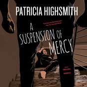 A Suspension of Mercy Audiobook, by Patricia Highsmith