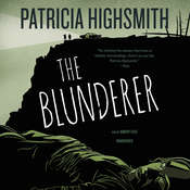 The Blunderer Audiobook, by Patricia Highsmith