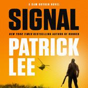 Signal: A Sam Dryden Novel Audiobook, by Patrick Lee