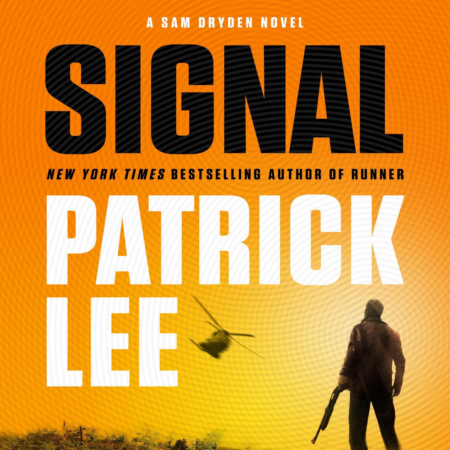 Printable Signal: A Sam Dryden Novel Audiobook Cover Art