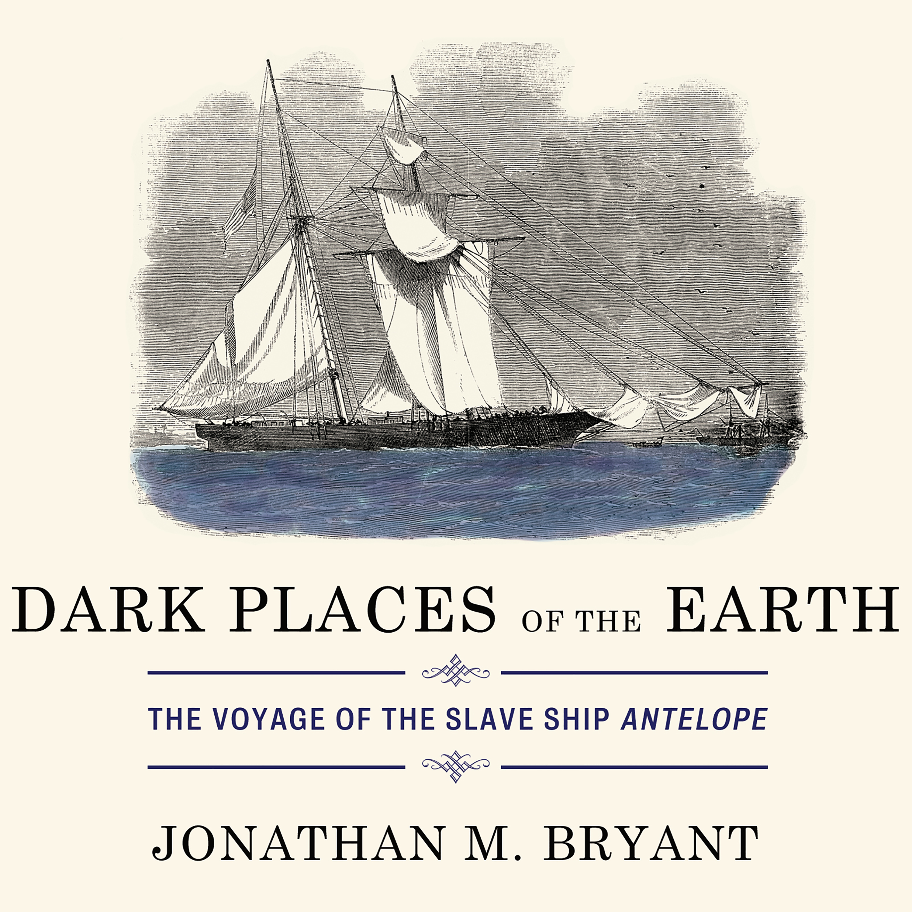 Printable Dark Places of the Earth: The Voyage of the Slave Ship Antelope Audiobook Cover Art